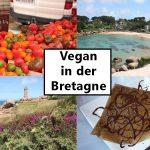 Travel: Vegan in der Bretagne