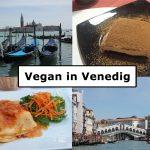 Vegan in Venedig