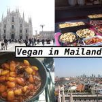 Vegan in Mailand – Restaurant-Tipps