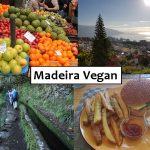 Madeira vegan: Restaurants, Hotels und typisches Essen
